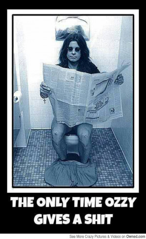Favorite quote from Ozzy -