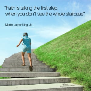 BHS-Quote-Faith is Taking The First Step