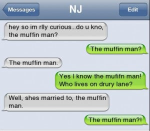 funny iphone quote Do You Know The Muffin Man Funny Quotes Wallpapers ...
