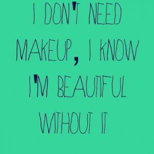 No makeup needed :)