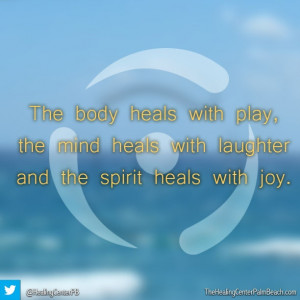 ... laughter and the spirit heals with joy. #Healing #Inspiration #Quotes