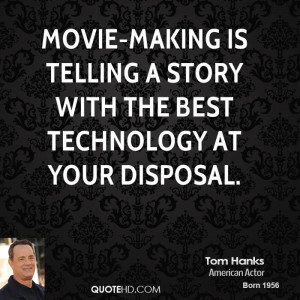 Tom Hanks Technology Quotes