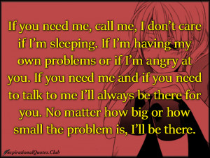 to my children if you need me call me i don t care if i m