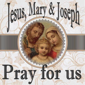 Holy Family, pray for us!