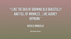 Quotes About Growing Old Gracefully