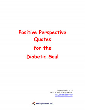 Positive Perspective Quotes for the Diabetic Soul by housework