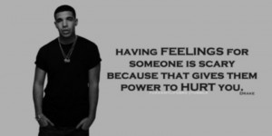 Drake quote.