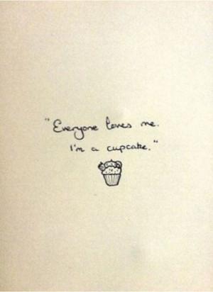 Everyone likes cupcakes