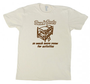BUNK BEDS T-SHIRT funny step brothers quote tee small medium large xl ...