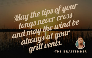 quote #quotes #funny #humor #grilling #brats #tongs #grill #vents