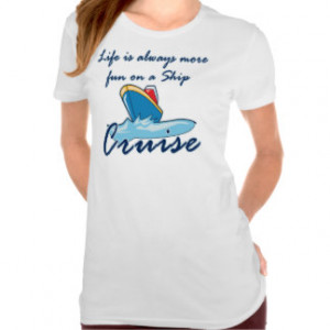 Funny Cruise T-Shirts