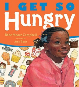 "Start by marking ""I Get So Hungry"" as Want to Read:"