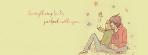 Everything Looks Perfect   Love Timeline Cover Photo