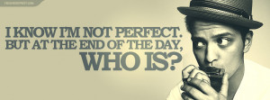 Bruno Mars I Know Im Not Perfect Quote Facebook Cover