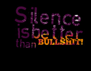 silence is better than bullshit quotes from dian kurnia published at ...