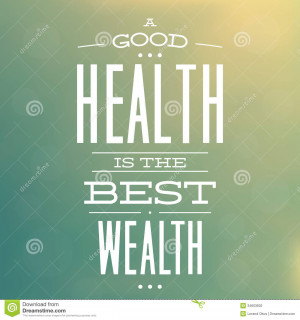 Good Health is The Best Wealth - Quote Typographic Background Design ...