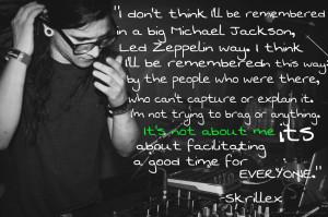 Skrillex Quotes Tumblr