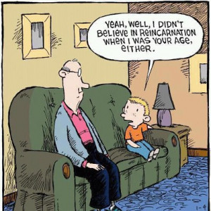 Reincarnation Can Be Funny, Too