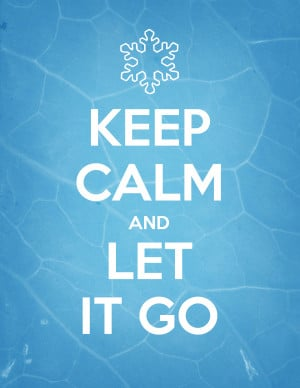 ... and can't wait for next month! Until then Keep Calm and Let it Go