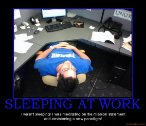 Work Funny Quotes Sleeping at Work Quotes Funny