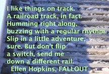 ... / Quotes and more from my seventh novel, Fallout / by Ellen Hopkins