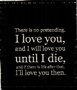 to me then anything, I will always love you and you will always love ...