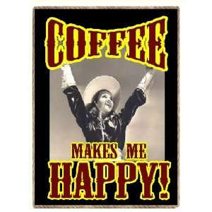 Funny Country Western Gift Coffee Makes Me Happy Cowgirl Refrigerator