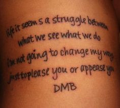 more dmb quotes . this is closer to something i might get. More