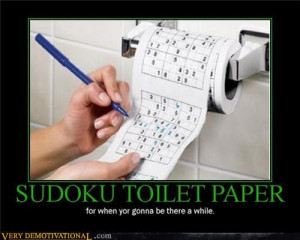 demotivational posters - SUDOKU TOILET PAPER