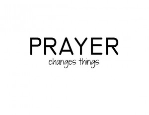 PRAYER changes things - vinyl quote