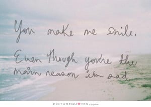 Sad Quotes Smile Quotes You Make Me Smile Quotes