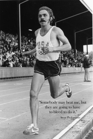 Steve Prefontaine Quotes