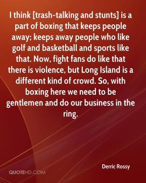 think [trash-talking and stunts] is a part of boxing that keeps people ...