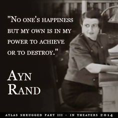 Sane & Satisfied quote from Ayn Rand #aynrand #quotes #happiness More