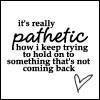 Pathetic+quotes