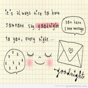 Cute Love Quotes For Her Goodnight : cute quotes cute good night love quotes cute goodnight quote cute love ...