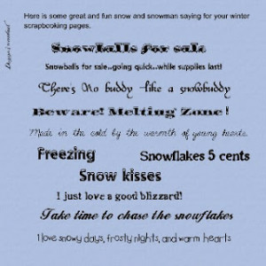 wordart for today- some snow ,snowman sayings