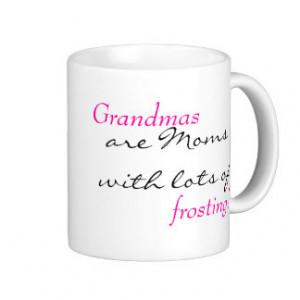 Grandmas Quote Coffee Mug