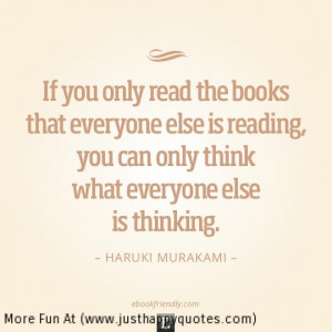 ... , You Can Only Think What Everyone Else Is Thinking - Book Quote