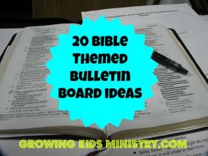 20 Fun Bible or Sunday School Bulletin Boards