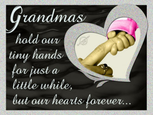 ... Hold Our Tiny Hands For Just A Little While, But Our Hearts Forever