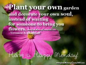 Good Morning Monday Inspirational Quotes - Happy Monday Images ...
