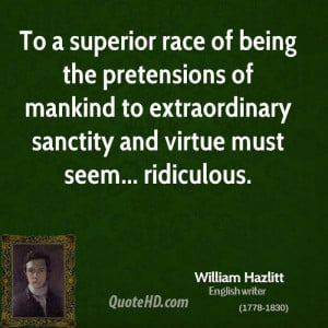 ... mankind to extraordinary sanctity and virtue must seem... ridiculous