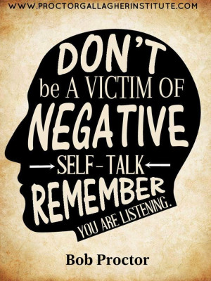 Don't be a victim of negative self talk