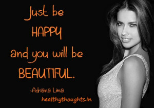 beauty-happiness-quotes-just-be-happy-and-you-will-be-beautiful ...