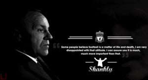 Bill Shankly Quotes #LFC #Legends