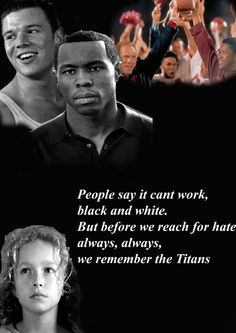Remember the Titans. This movie makes me cry everytime...♥ More