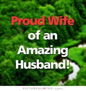 Proud wife of an amazing husband