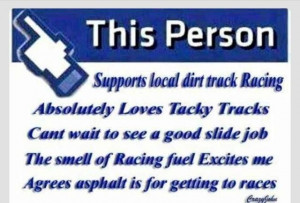 Dirt Track Racing Quotes Dirt late, race thing, dirt