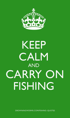 Fishing Quote.